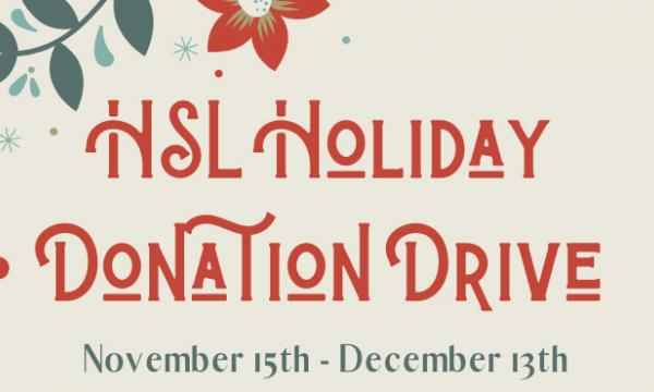HSL Holiday Donation Drive with images of holly