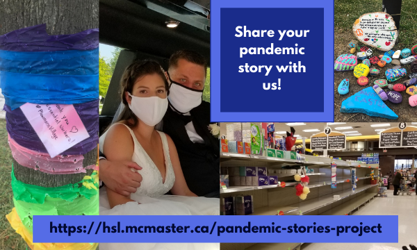 Share your story! Help HSL document our lives during the COVID-19 pandemic
